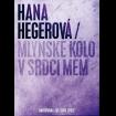 HANA HEGEROVÁ - Mlýnské kolo v srdci mém (Limitovaná CD/DVD edice)